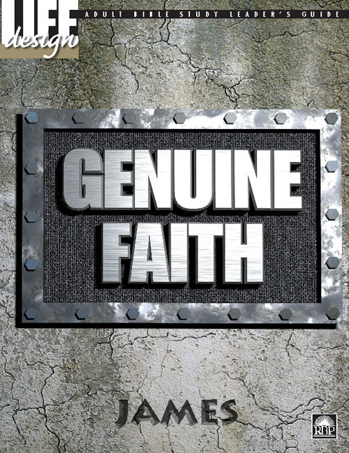 Genuine Faith: James<br>Adult Leader's Guide