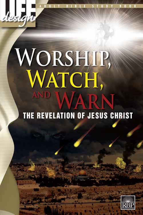 Worship, Watch, and Warn: Revelation<br>Adult Student Book