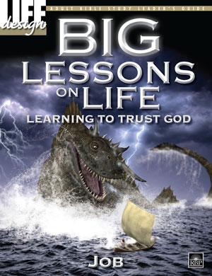 Big Lessons on Life: <br>Learning to Trust God: Job<br> Adult Leader's Guide