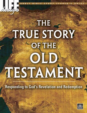 The True Story of the Old Testament <br> Adult Leader's Guide