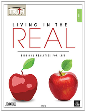 Living in the Real: Biblical Realities for Life <br>Adult Transparency Packet
