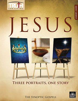 Jesus: Three Portraits, One Story <br>Adult Leader's Guide