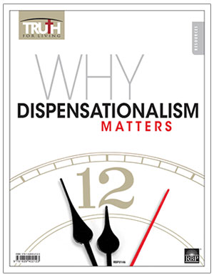 Why Dispensationalism Matters <br>Adult Transparency Packet