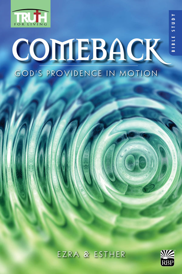 Comeback: God's Providence in Motion Adult Bible Study Book