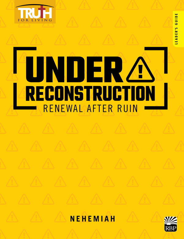 Under Reconstruction: Renewal after Ruin <br>Adult Leader's Guide