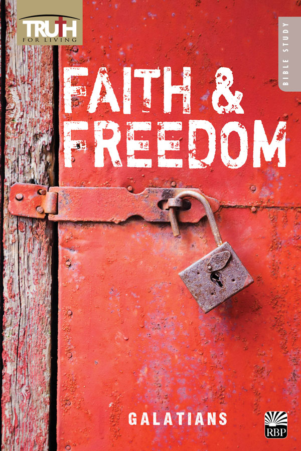 Faith and Freedom <br>Adult Bible Study Book