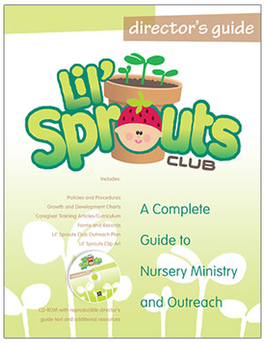 Lil' Sprouts Club<br>Director's Guide with CD