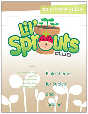 Lil' Sprouts Club<br>Teacher's Guide