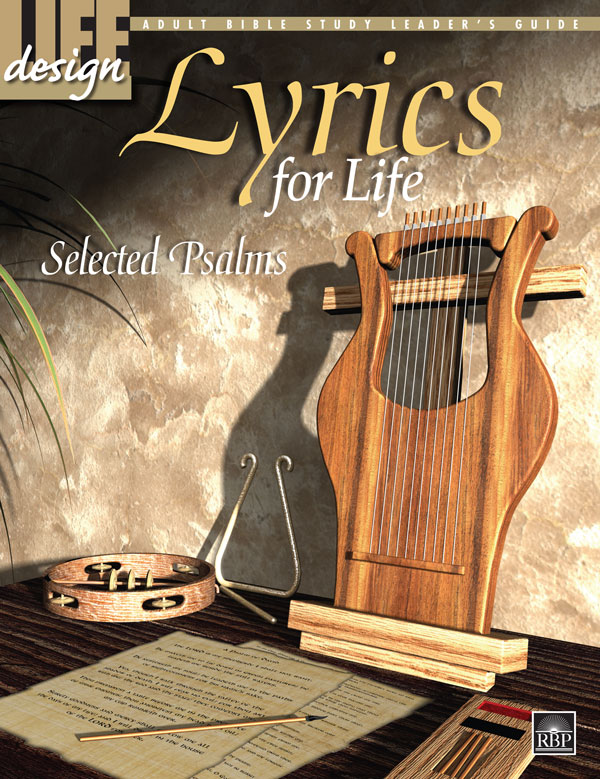 Lyrics for Life: Selected Psalms<br>Adult Leader's Guide