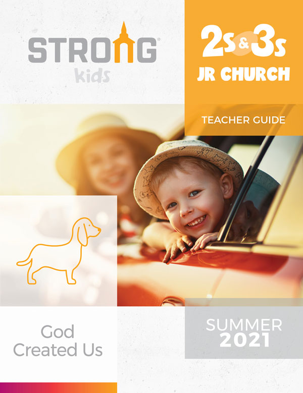 2s & 3s Jr. Church Teacher Guide <br>Summer 2021 – KJV