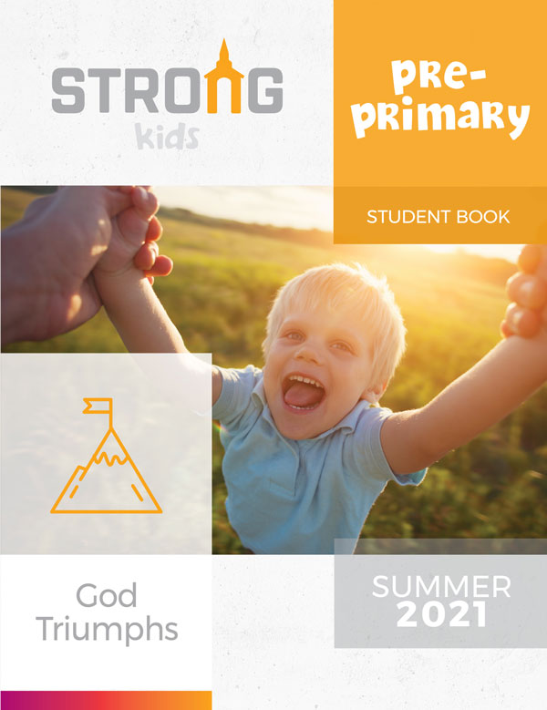 Pre-Primary Student Book <br>Summer 2021 – KJV