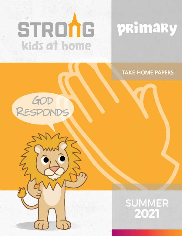 Primary Take-Home Papers<br>Summer 2021 – NKJV