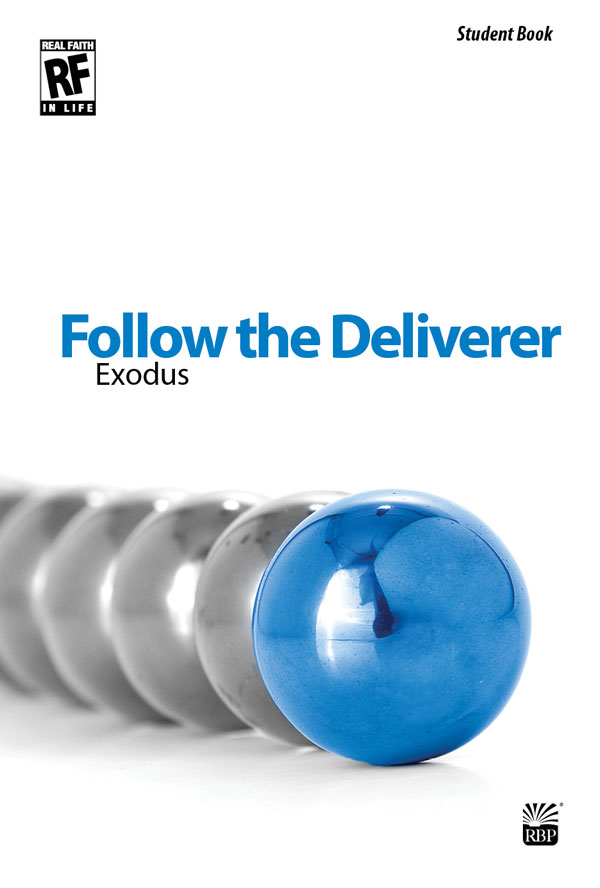 Follow the Deliverer: Exodus<br>Senior High<br>Student Devotional Book