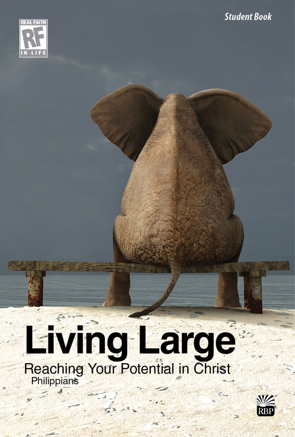 Living Large: Reaching Your Potential in Christ (Philippians) <br>Senior High Student Devotional Book