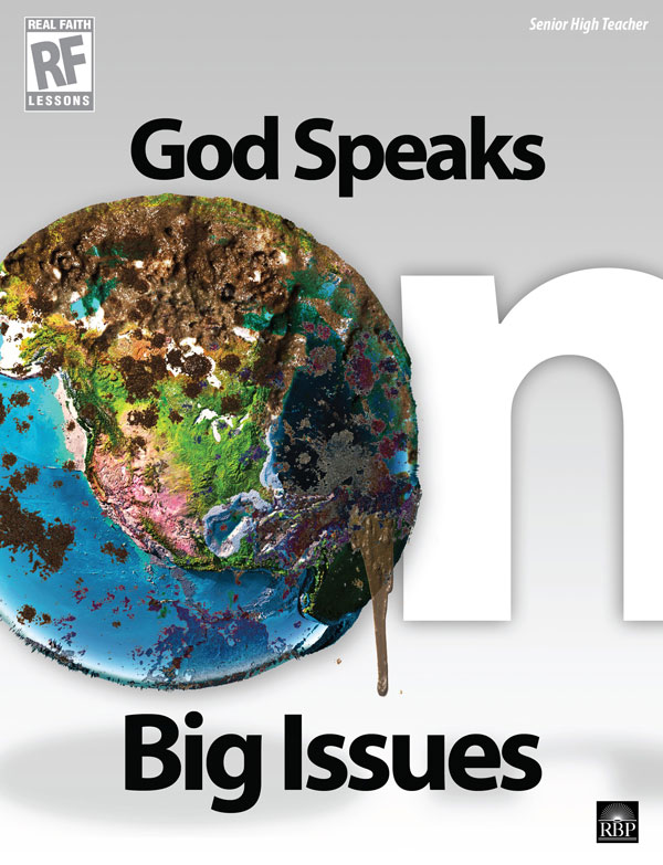 God Speaks on Big Issues <br>Senior High Teacher's Guide