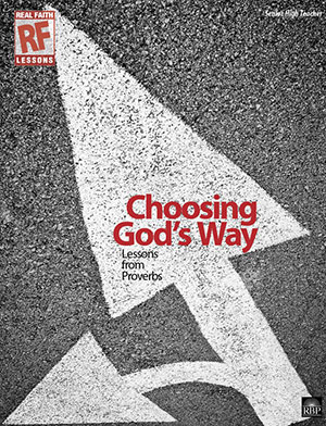 Choosing God's Way <br>Senior High Teacher's Guide