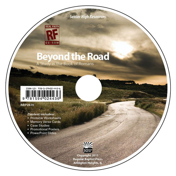 Beyond the Road: A Study in the Book of Romans <br>Senior High Teacher's Resource CD