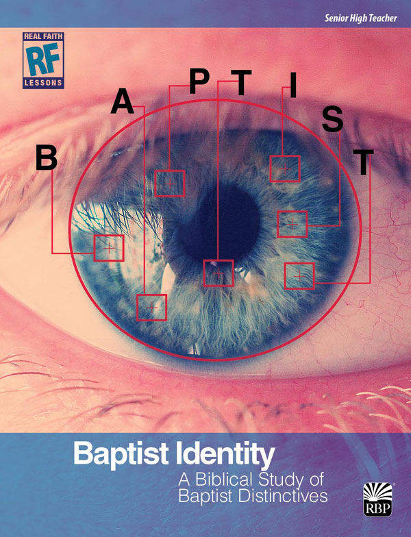 Baptist Identity <br>Senior High Teacher's Guide