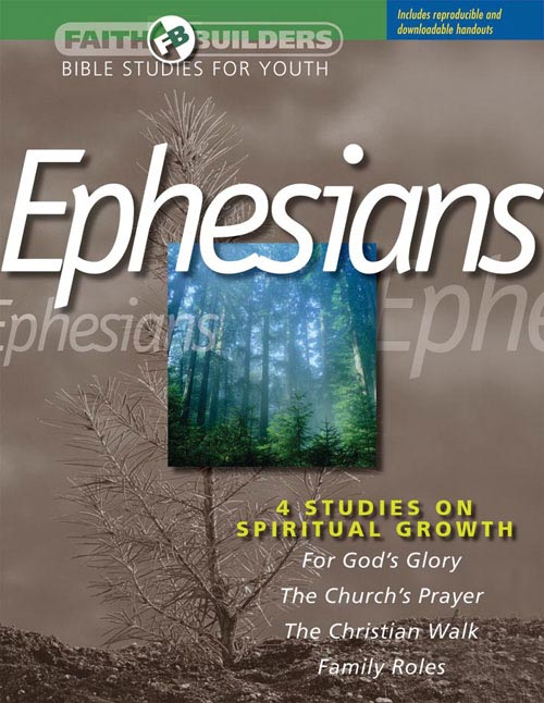 Faith Builders: Ephesians