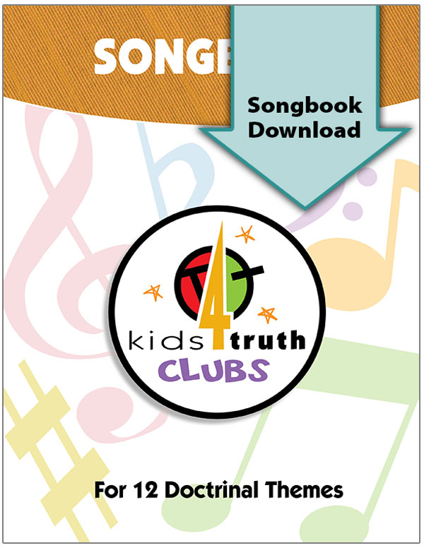 Kids4Truth Clubs Digital Songbook
