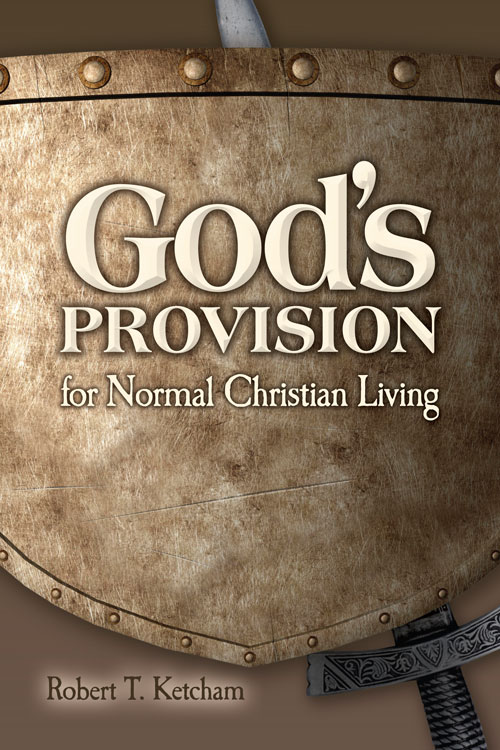 God's Provision for Normal Christian Living