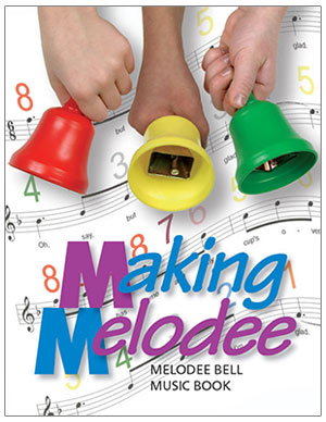 Making Melodee: Melodee Bell Music Book