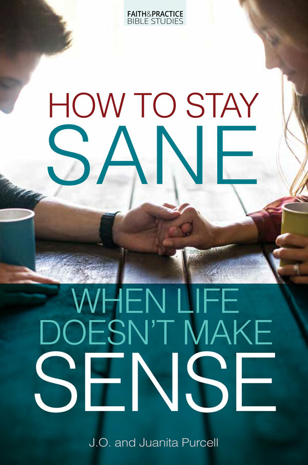 How to Stay Sane When Life Doesn't Make Sense