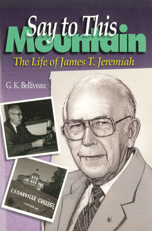 Say to This Mountain: The Life of James T. Jeremiah