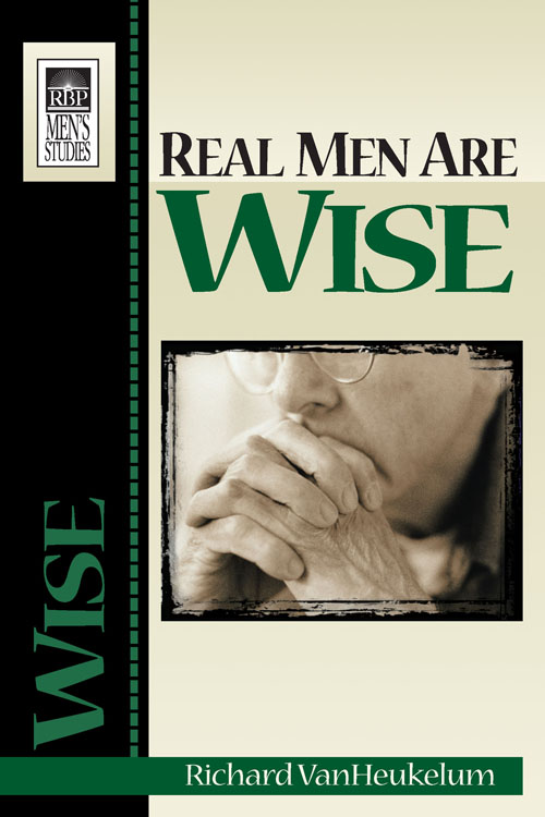 Real Men Are Wise