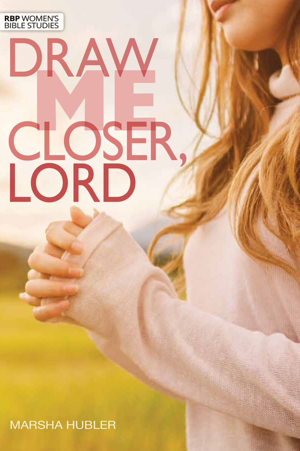 draw me closer lord