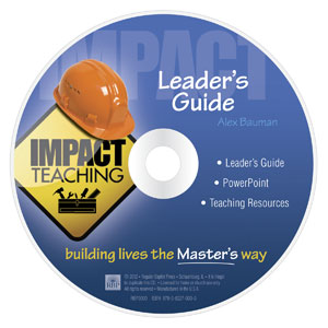 Impact Teaching: <br>Building Lives the Master's Way <br>Leader's Guide CD