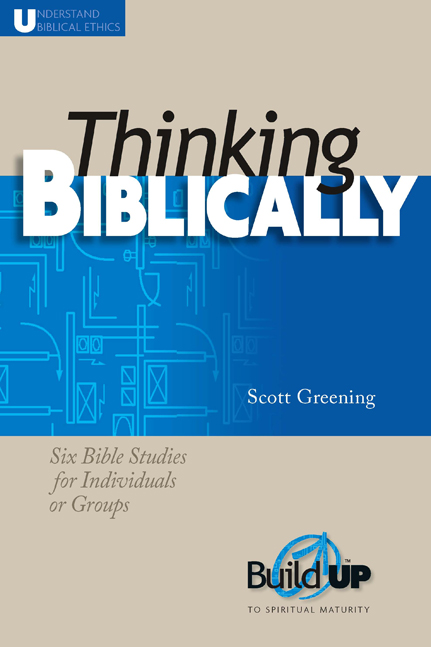 Thinking Biblically (NKJV)