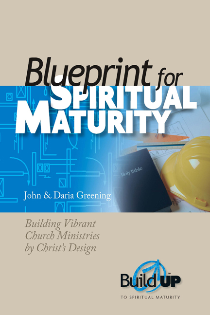 Blueprint for Spiritual Maturity (NKJV)