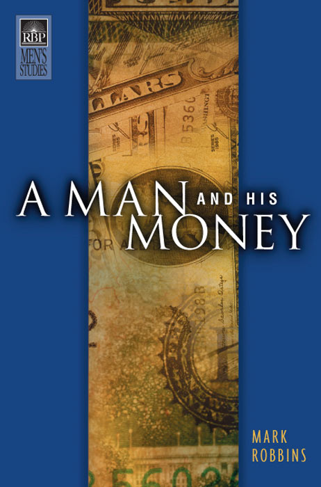 A Man and His Money (NKJV)