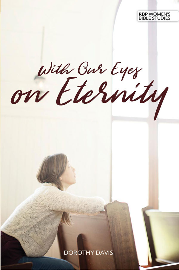 With Our Eyes on Eternity