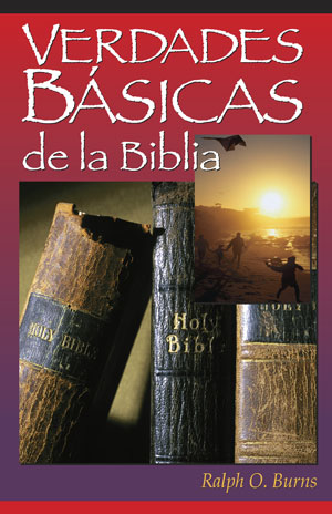 Basic Bible Truths <br>Spanish Version