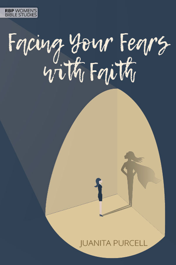 Facing Your Fears with Faith by Juanita Purcell
