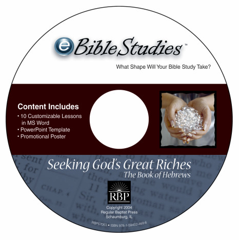 Seeking God's Great Riches <br>Hebrews eBible Studies <br>Download