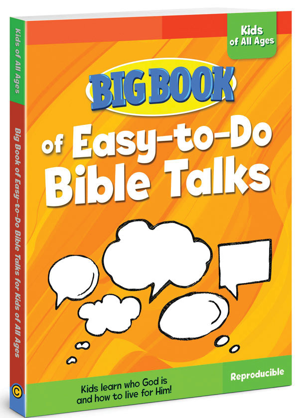 Big Book of Easy-To-Do Bible Talks