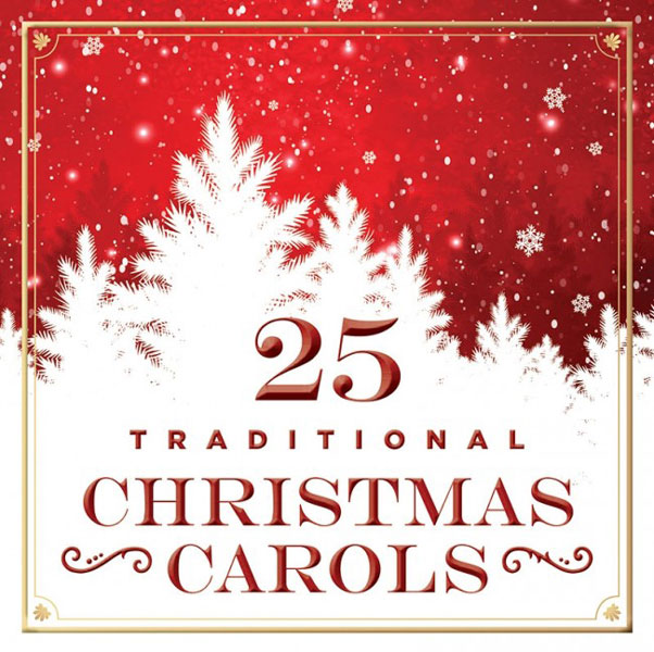 25 Traditional Christmas Carols