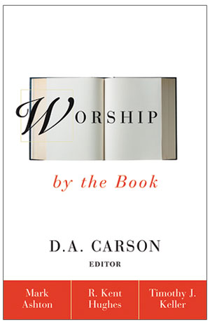 Worship by the Book (NIV)