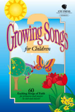 Growing Songs for Children 2
