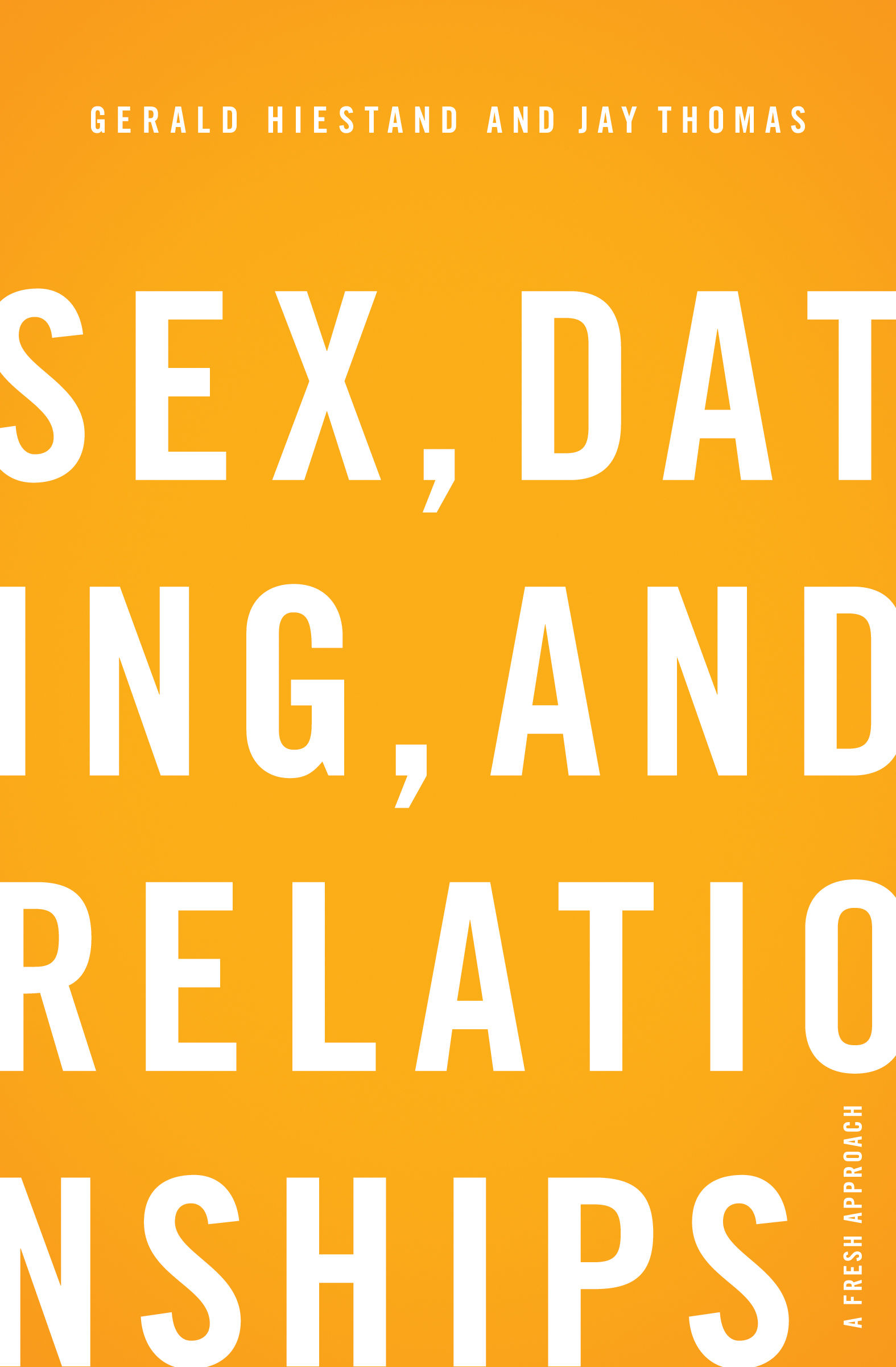 Sex dating and relationships gerald hiestand
