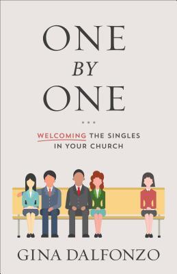 One by One: Welcoming Singles in Your Church