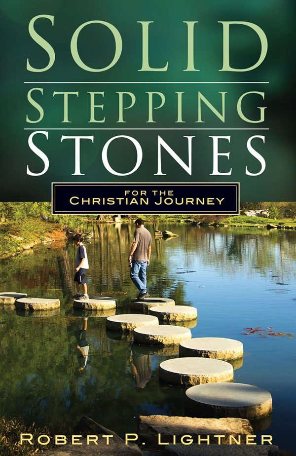 Solid Stepping Stones for the Christian Journey