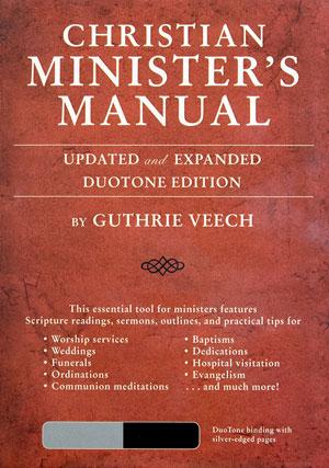 Christian Minister's Manual (KJV/NIV)
