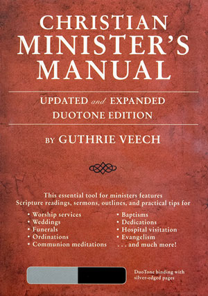 Christian Minister's Manual (KJV/NIV)