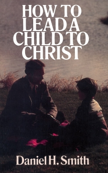 How to Lead a Child to Christ (NASB)