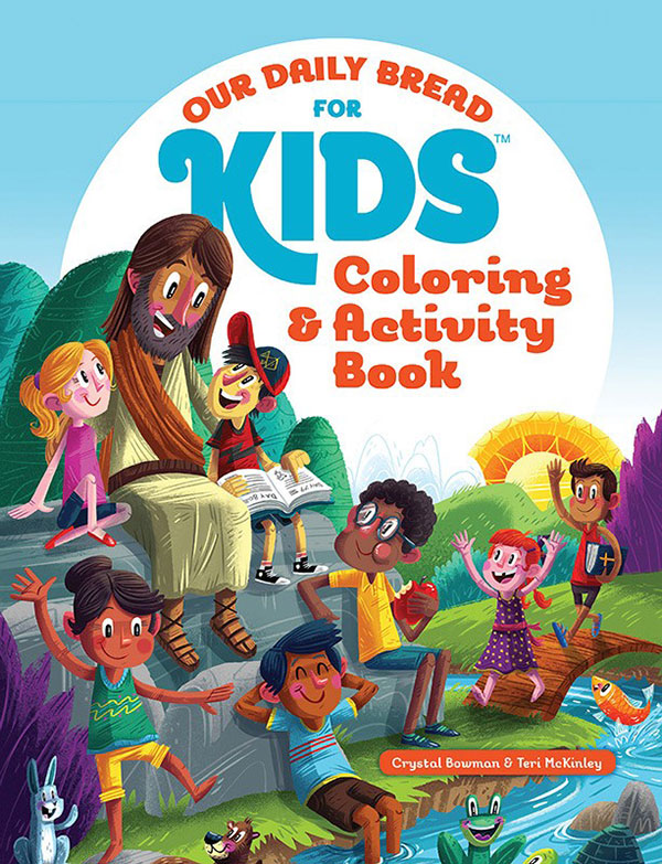 Our Daily Bread for Kids™ Coloring & Activity Book
