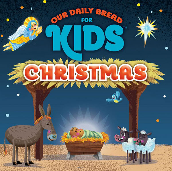 Our Daily Bread for Kids™ Christmas